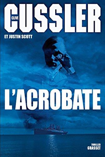 L'acrobate: Traduit de l'anglais (Etats-Unis) par François Vidonne