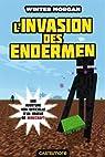 Minecraft - Les Aventures non officielles d'un joueur, tome 3 : L'invasion des Endermen par Morgan
