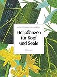 Heilpflanzen für Kopf und Seele (Amazon.de)