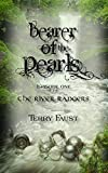 Bearer of the Pearls (River Rangers Book 1)