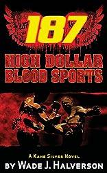 187 High Dollar Blood Sports (English Edition)