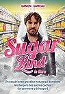Sugarland - Le livre par Gameau