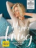 Happy living: Häkeln fürs Zuhause (GU Kreativ Spezial)