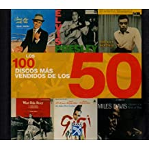Los 100 Discos Mas Vendidos De Los 50 /The 100 Best-Selling Albums of the 50s