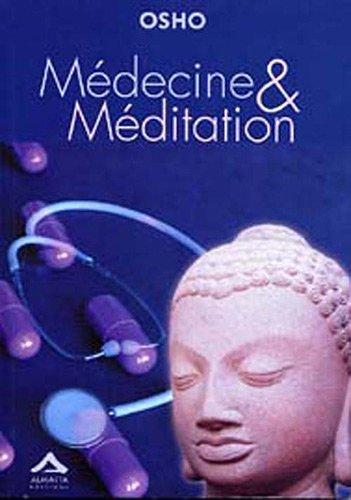 Médecine et méditation : Du soin du corps à celui de l'esprit