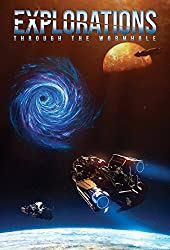 Explorations: Through the Wormhole (English Edition)