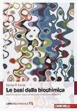 Le basi della biochimica. Con Contenuto digitale (fornito elettronicamente)