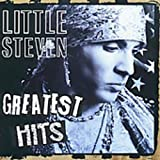 Little Steven: Greatest Hits (Audio CD)