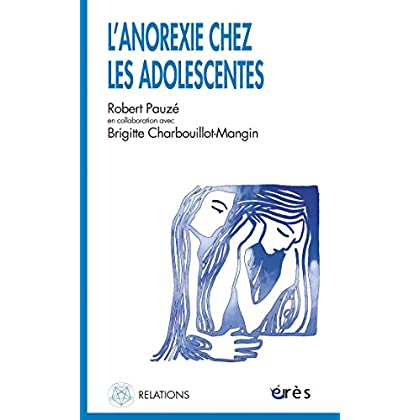 L'anorexie chez les adolescentes (Relations)