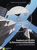 Spur 8: Handbuch mit CD-ROM für Referenten und VeranstalterInclusive aller Materialien zum Gemeindeseminar: Sieben Vorträge, Beamer-Präsentationen, Teilnehmerhefte etc
