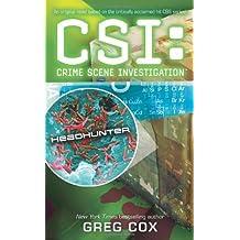 CSI: Headhunter by Greg Cox (2008-10-28)