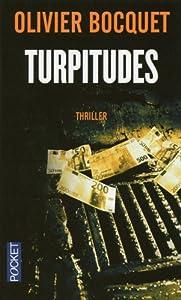 vignette de 'Turpitudes (Olivier BOCQUET)'