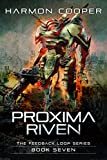 Proxima Riven: (Book Seven) (The Feedback Loop 7)