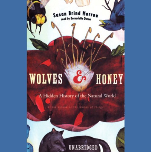 Wolves and Honey  Audiolibri