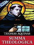 Summa Theologica (Complete & Unabridged) (English Edition)