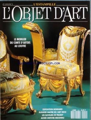 OBJET D'ART L'ESTAMPILLE (L') [No 249] du 01/07/1991 - SOMMAIRE - MAGAZINE DES ARTS - VIENT DE PARAITRE - MARCHE DE LOART - ADJUGE - LES SIEGES TURCS DU COMTE DOARTOIS PAR BILL G B PALLOT - BONNARD LA VIE ET LA PEINTURE PAR ROBERT FOHR - LES EMULES DE BERNARD PALISSY PAR ROBERT LEHR - UNE POLITIQUE DOACQUISITIONS JUDICIEUSE PAR FRANCOISE HAUDIDIER - JEAN DUNAND PAR CAROLINE LE GOT - LOOBJET DU MOIS - CALENDRIER DES EXPOSITIONS DES FOIRES ET SALONS - COURRIER DES LECTEURS - PETITES ANNONC