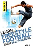 Learn Freestyle Football With Billy Wingrove [DVD]