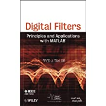 Digital Filters: Principles and Applications with MATLAB