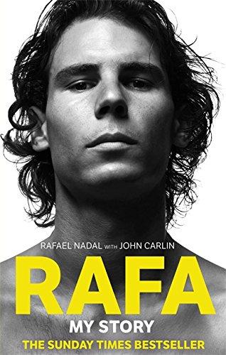 Rafa: My Story por Rafael Nadal