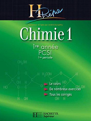 Chimie 1 1re année PCSI (1re période) - edition 2003 (H Prépa Chimie)