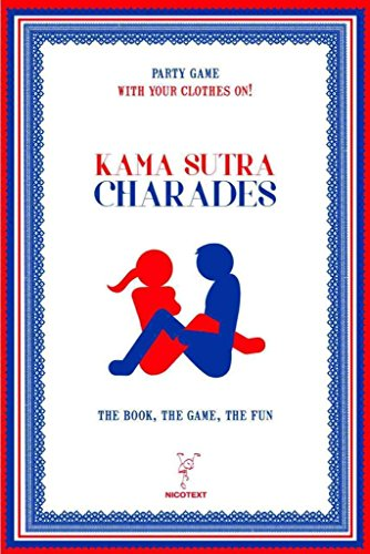 [(Kama Sutra Charades : The Book, the Game, the Fun)] [Created by Nicotext] published on (February, 2014)