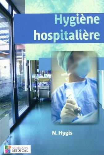 Hygiène hospitalière par Nicole Marty, Collectif