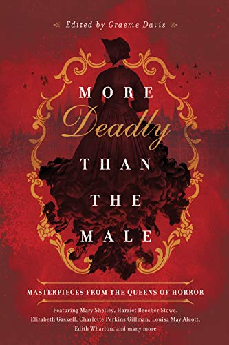 More Deadly than the Male: Masterpieces from the Queens of Horror (English Edition)