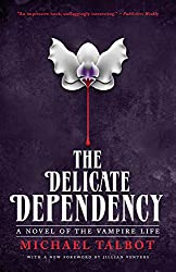 The Delicate Dependency (English Edition)