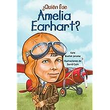 Quien Fue Amelia Earhart? (¿quién Fue...?/ Who Was...?)