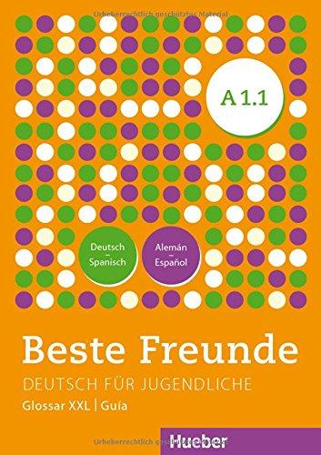 BESTE FREUNDE A1.1 Glos.XXL.Esp. (BFREUNDE) por Andrés Guilló