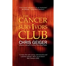 By Chris Geiger The Cancer Survivors Club