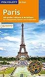 POLYGLOTT on tour Reiseführer Paris: Mit großer Faltkarte und 80 Stickern