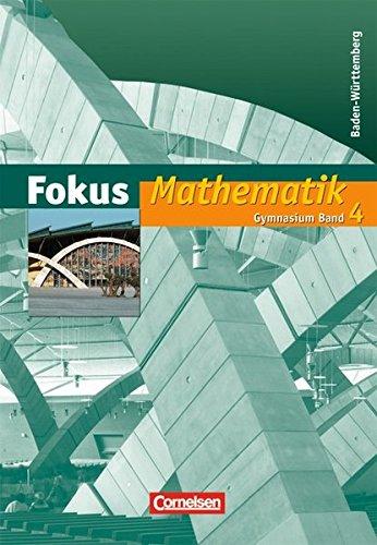 Fokus Mathematik - Gymnasium Baden-Württemberg / Band 4 - Schülerbuch,