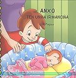 ANXO TEN UNHA IRMANCIÑA (ANXO E SABELA)