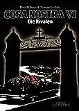 Cosa Nostra VI: Die Rivalen