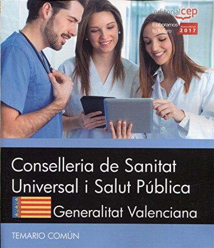 Conselleria de Sanitat Universal i Salut Pública. Generalitat Valenciana. Temario Común por Editorial CEP