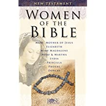 Women in the Bible: New Testament (English Edition)
