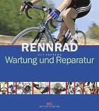 Rennrad: Wartung und Reparatur - Guy Andrews
