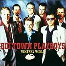 Western World by Big Town Playboys (2001-05-22)