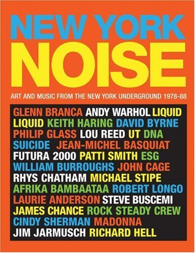 New York Noise: Art and Music from the New York Underground 1978-88 by Paula Court (2007-11-26) par Paula Court