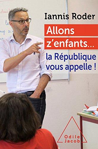 Allons z'enfants... la République vous appelle !