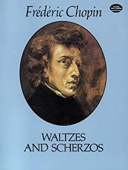 Waltzes and Scherzos par [Chopin, Frédéric]