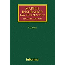 Marine Insurance: Law and Practice (Lloyd's Shipping Law Library)
