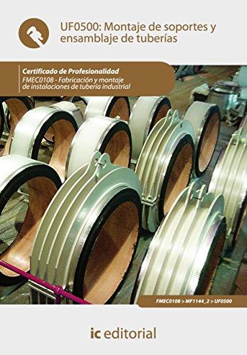 Montaje de soportes y ensamblaje de tuberías. FMEC0108 de [Jiménez Padilla, Bernabé]