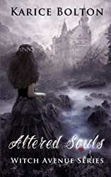 The Witch Avenue Series: Altered Souls: Witch Avenue Series by Karice Bolton (2012-12-13)