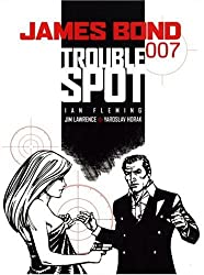 James Bond: Trouble Spot (James Bond 007 (Titan Books))