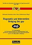 Diagnostik und Intervention - Bridging the gap: 39. Jahrestagung der Arbeitsgemeinschaft für Sportpsychologie (asp) gemeinsam mit dem Bundesinstitut ... Vereinigung für Sportwissenschaft, Band 166)