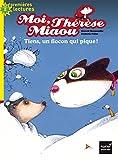 """Afficher """"Moi, Thérèse Miaou Tiens, un flocon qui pique !"""""""