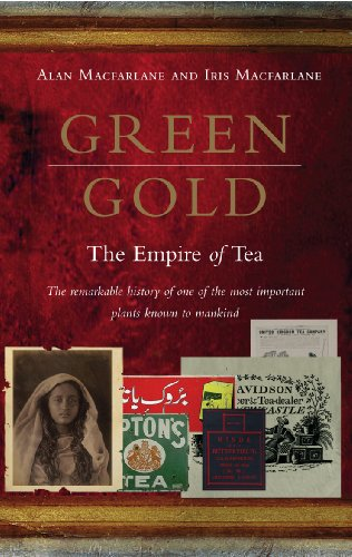 Green Gold: The Empire of Tea (English Edition)