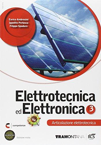 Elettrotecnica ed elettronica. Elettrotecnica. Per le Scuole superiori. Con espansione online: 3